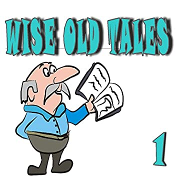 Wise Old Tales, Vol. 1