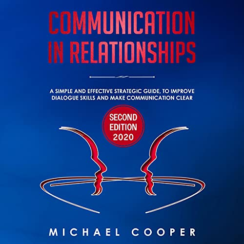 Communication in Relationships Audiobook By Michael Cooper cover art