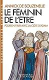 Le Féminin de l'Être - Pour en finir avec la côte d'Adam (Spiritualités vivantes Poche t. 178) - Format Kindle - 9,99 €