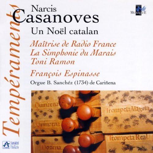 La Simphonie Du Marais, François Espinasse, Maîtrise de Radio France & Toni Ramon