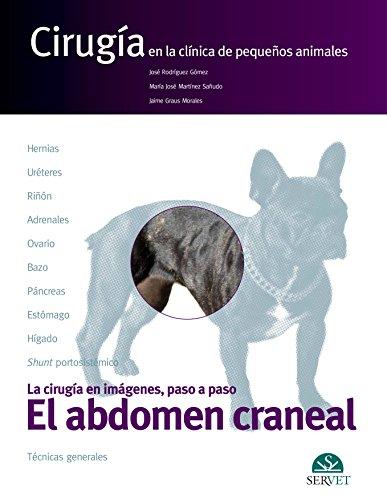 Abdomen craneal, El. Cirugía en la clínica de pequeños animales - Libros de veterinaria - Editorial Servet