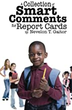 A Collection of Smart Comments for Report Cards