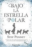 Bajo la Estrella Polar (Novela histórica)