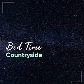 Bed Time Countryside, Vol. 6