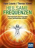 Heilsame Frequenzen: Wie kosmische Schwingungen unser Wohlbefinden fördern