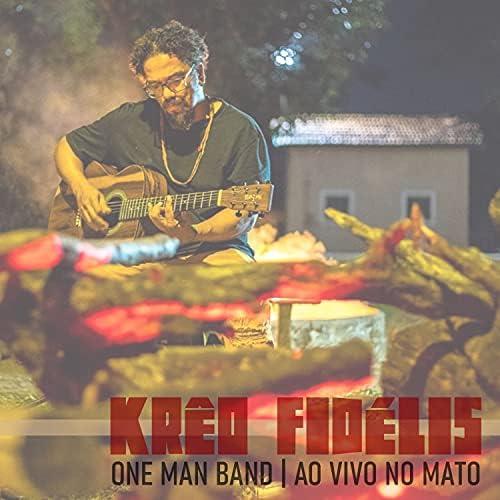 Krêo Fidélis - One Man Band