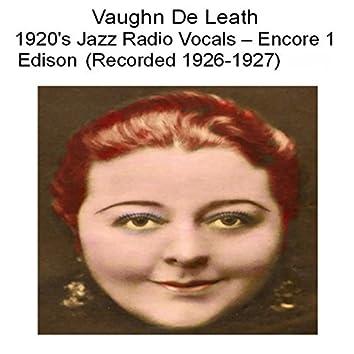 1920's Jazz Radio Vocals (Encore 1 Edison) [Recorded 1926-1927]