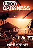 Under Darkness (A Standalone Sci-Fi Thriller) (Scott Standalones Book 1)