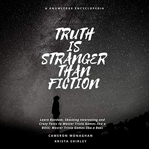 Truth Is Stranger Than Fiction: A Knowledge Encyclopedia Titelbild