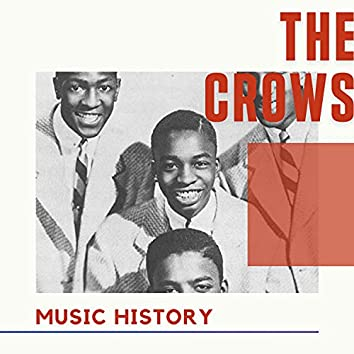 The Crows - Music History