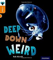 Oxford Reading Tree Infact: Level 6: Deep Down Weird