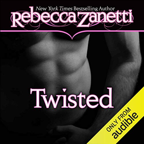 Twisted Audiobook By Rebecca Zanetti cover art