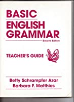 BASIC ENGLISH GRAMMAR (2ND) TEACHERS ED