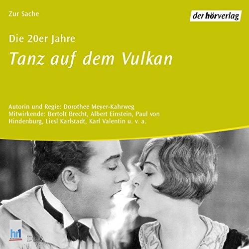 Die 20er Jahre - Tanz auf dem Vulkan Titelbild