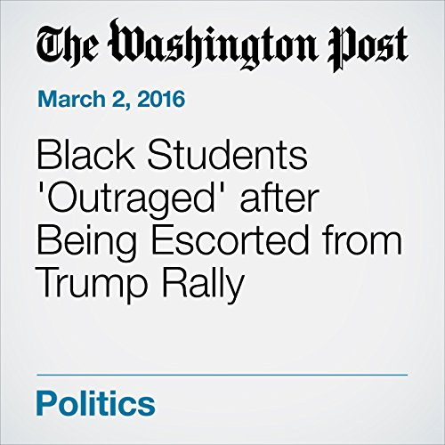 Black Students 'Outraged' after Being Escorted from Trump Rally cover art