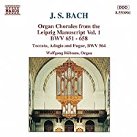 Johann Sebastian Bach Organ Chorales from the Leipzig Manuscript, Vol. 1