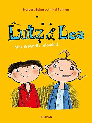 Lutz & Lea: Max & Moritz reloaded