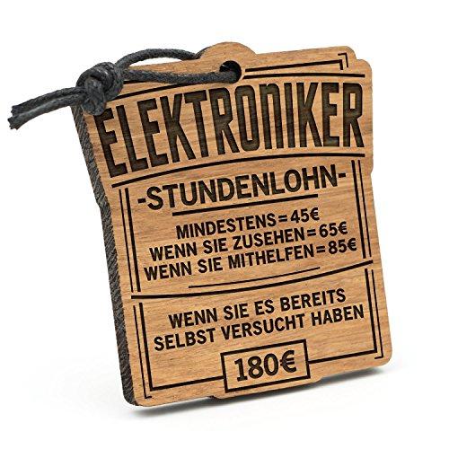 Fashionalarm Schlüsselanhänger Stundenlohn Elektroniker aus Holz mit Gravur   Lustige Geschenk Idee Elektromeister Elektrotechnik Beruf Arbeit