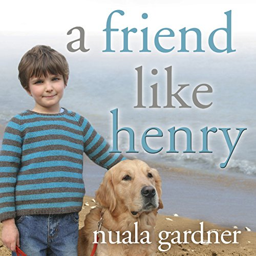 A Friend like Henry audiobook cover art