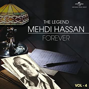 The Legend Forever - Mehdi Hassan - Vol.4