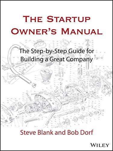 The Startup Owner s Manual The Step By Step Guide for Building a Great Company product image