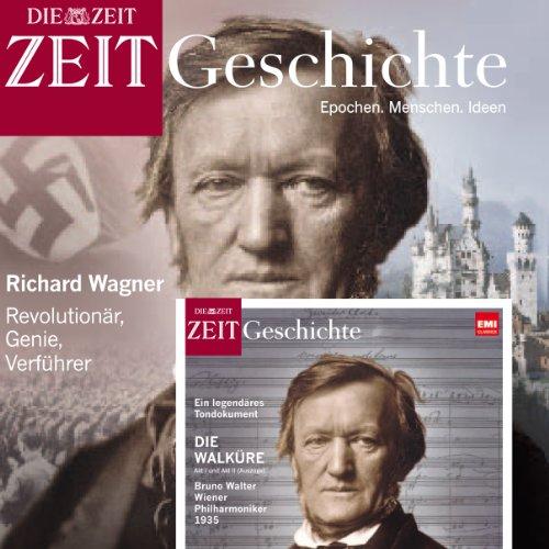 Richard Wagner (ZEIT Geschichte) Titelbild