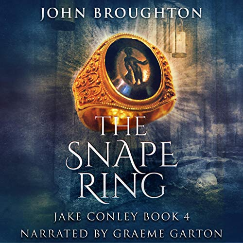 The Snape Ring: A Paranormal Mystery Audiobook By John Broughton cover art