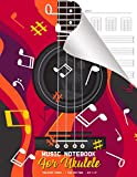 Music Notebook for Ukulele: Blank Ukulele Chord and Tablature Music Paper for Practice or Writing Beginners to Advance