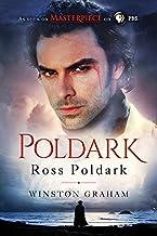 Ross Poldark: A Novel of Cornwall, 1783-1787 (The Poldark Saga Book 1)