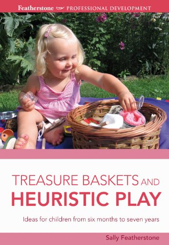 Treasure Baskets and Heuristic Play (Professional Development) (English Edition)