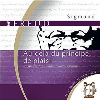 Au-delà du principe de plaisir                    De :                                                                                                                                 Sigmund Freud                               Lu par :                                                                                                                                 Jérôme Frossard                      Durée : 2 h et 26 min     8 notations     Global 4,4