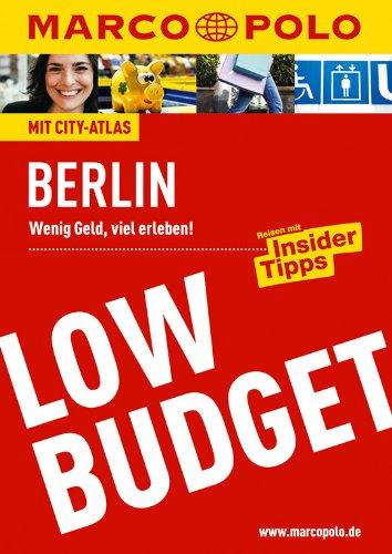 MARCO POLO Reiseführer Low Budget Berlin: Wenig Geld, viel erleben! Reisen mit Insider-Tipps (MARCO POLO LowBudget)