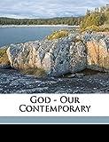 God - our contemporary