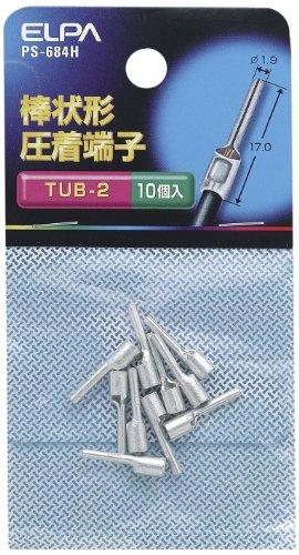ELPA 棒状端子 TUB-2.0 PS-684H