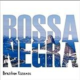 Bossa Negra - Brazilian Essence (2CD)