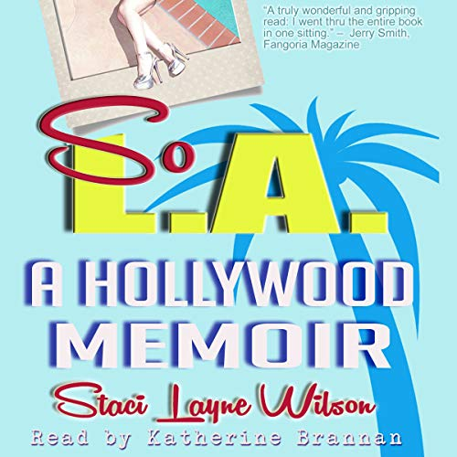 So L.A. - A Hollywood Memoir cover art