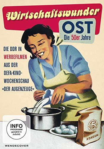 Wirtschaftswunder OST - Die 50er Jahre
