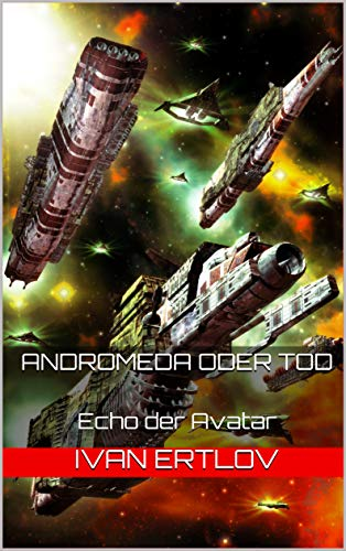 Andromeda oder Tod: Echo der Avatar