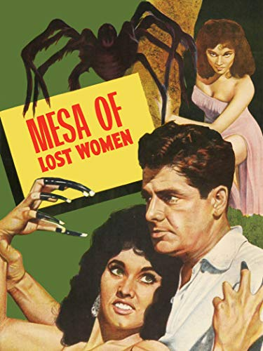 Mesa of Lost Women 🔥