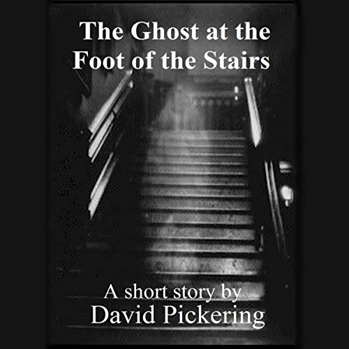 The Ghost at the Foot of the Stairs audiobook cover art