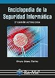 Enciclopedia de la Seguridad Informática. 2ª edición (Profesional)