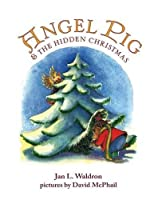 Angel Pig and the Hidden Christmas by Jan Waldron(2014-10-31)