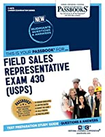 Field Sales Representative Exam 430: U.s.p.s. (Career Examination)
