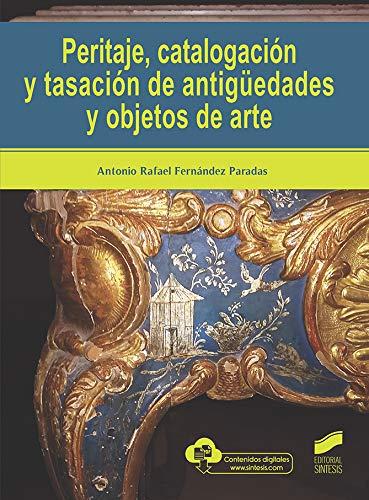 Peritaje, CatalogacióN y TasacióN De AntigüEdades y Objetos de Arte: