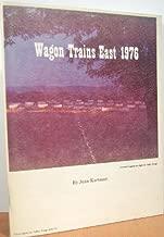 Wagon trains east 1976