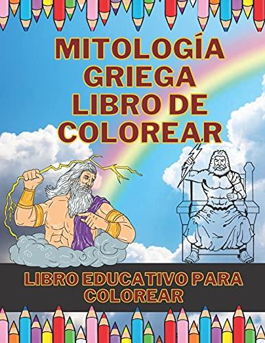 Mitologia Griega Libro De Colorear: Libro de colorear educativo para niños y adultos