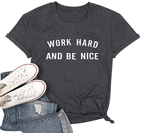 Work Hard and Be Nice Shirts Women Choose Kind Funny Saying Tee Tops Casual Inspirational Short product image