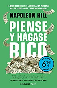 Piense y hágase rico : La riqueza y la realización personal al alcance de todos par Napoleon Hill