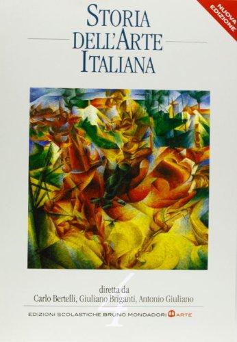 Storia dell'arte italiana 4. Dal Romanticismo alle correnti contemporanee: Vol. 4