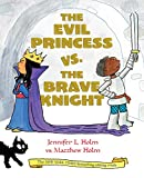 Image of The Evil Princess vs. the Brave Knight (Book 1)